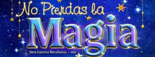 No Pierdas la Magia - Juan Carlos García