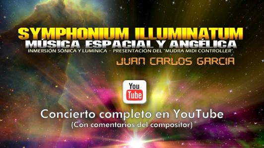 Symphonium Illuminatum (Concierto) - Juan Carlos García